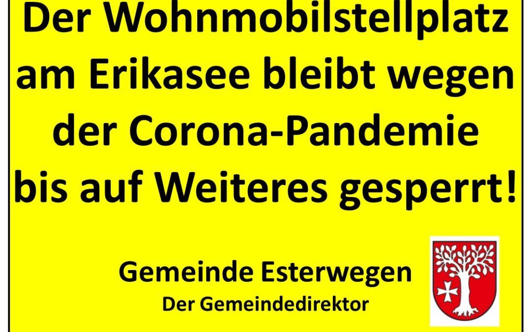 Wohnmobilstellplatz am Erikasee bleibt weiter gesperrt!!